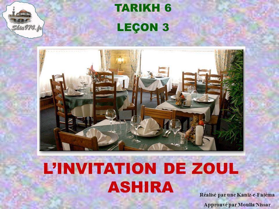 L'INVITATION DE ZOUL ASHIRA