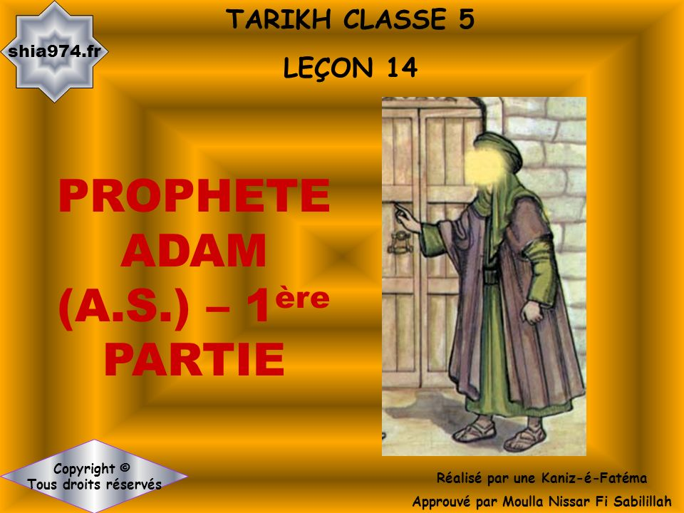 PROPHETE ADAM (A.S.) – 1ère