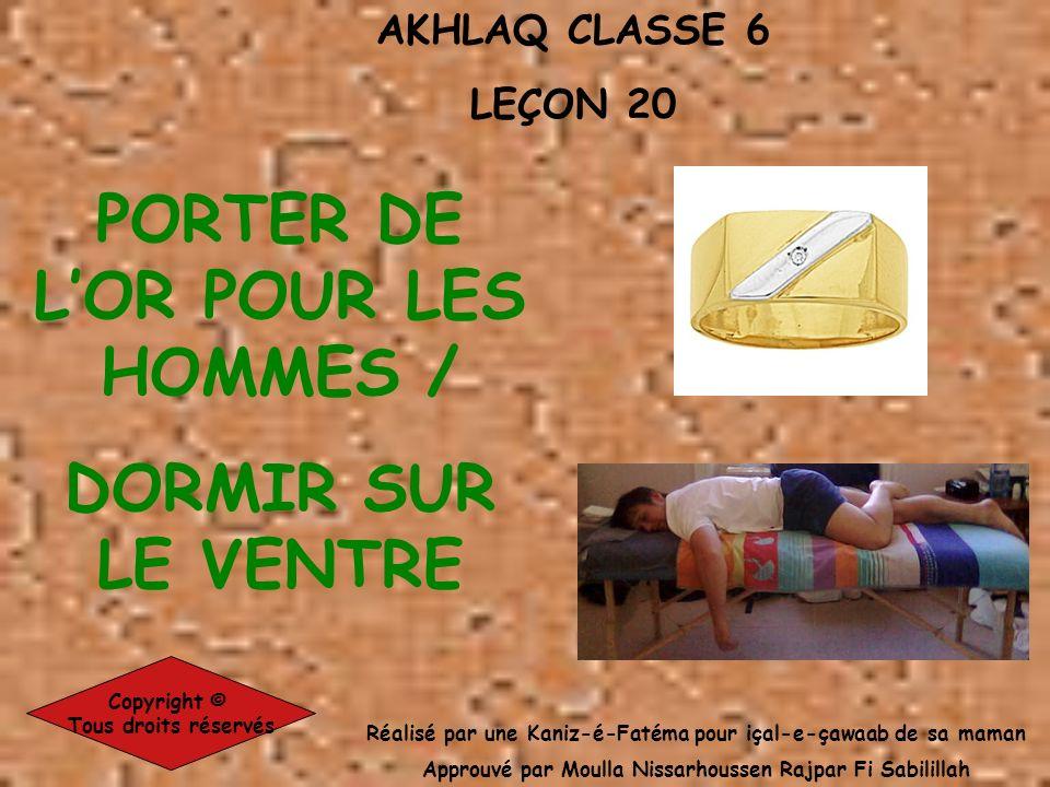 PORTER DE L'OR POUR LES HOMMES / DORMIR SUR LE VENTRE
