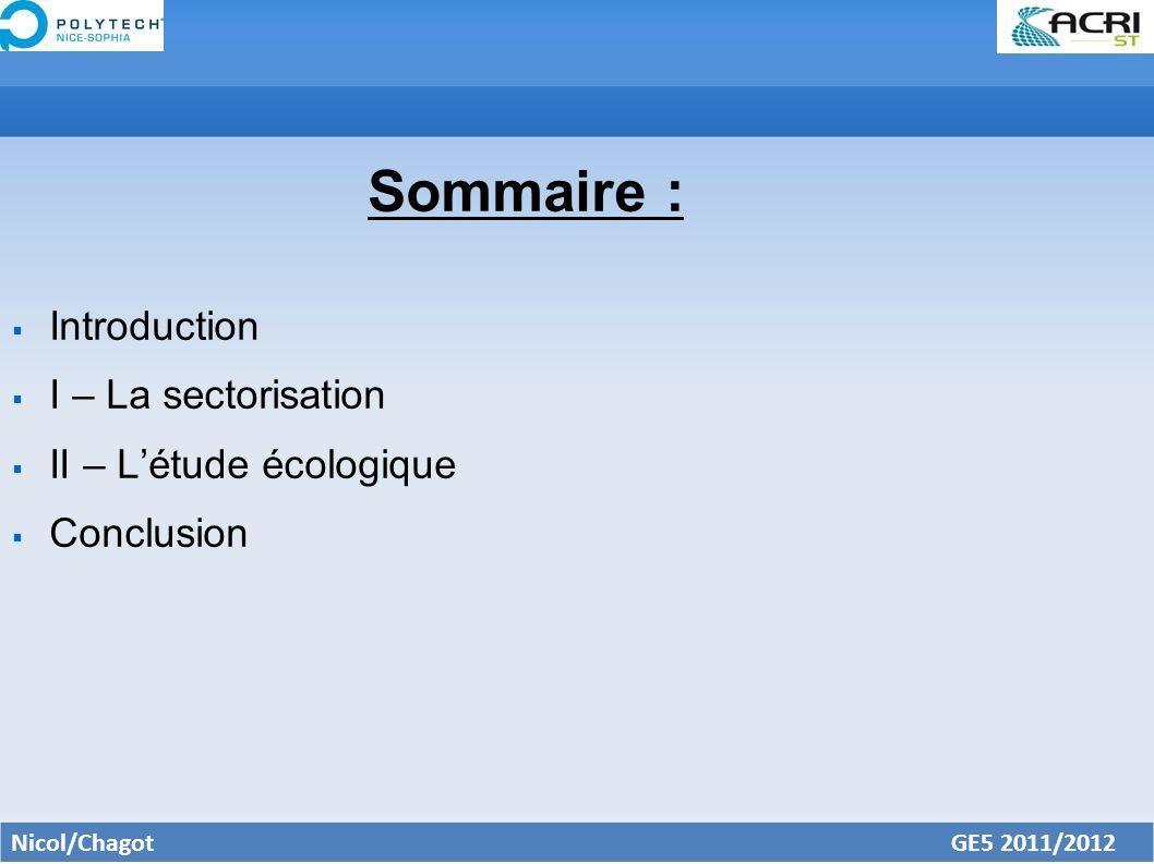 Sommaire : Introduction I – La sectorisation II – L'étude écologique