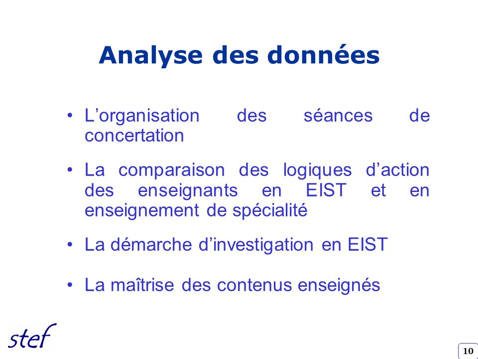 Analyse des données L'organisation des séances de concertation