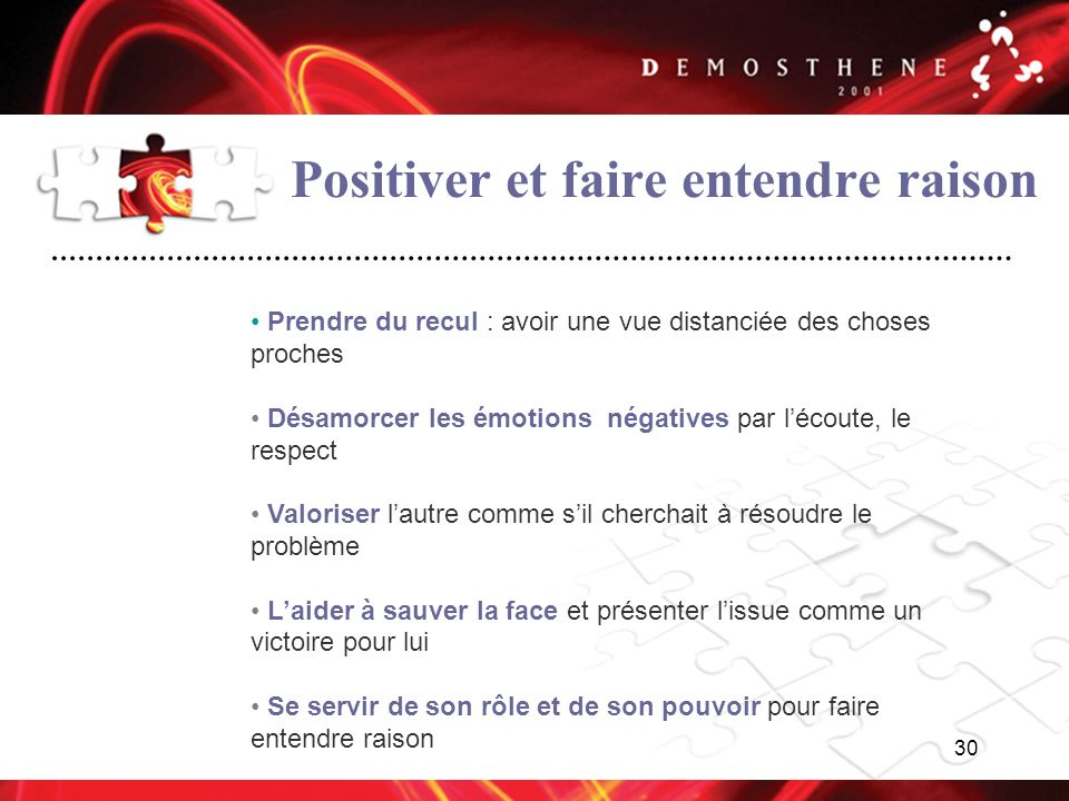 Positiver et faire entendre raison