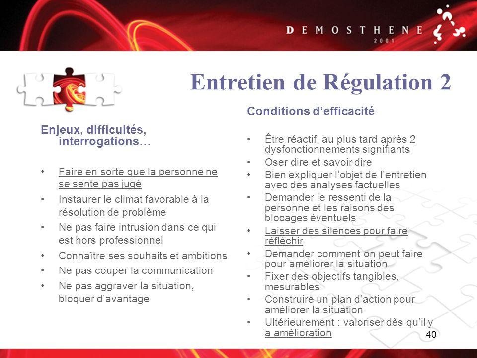 Entretien de Régulation 2