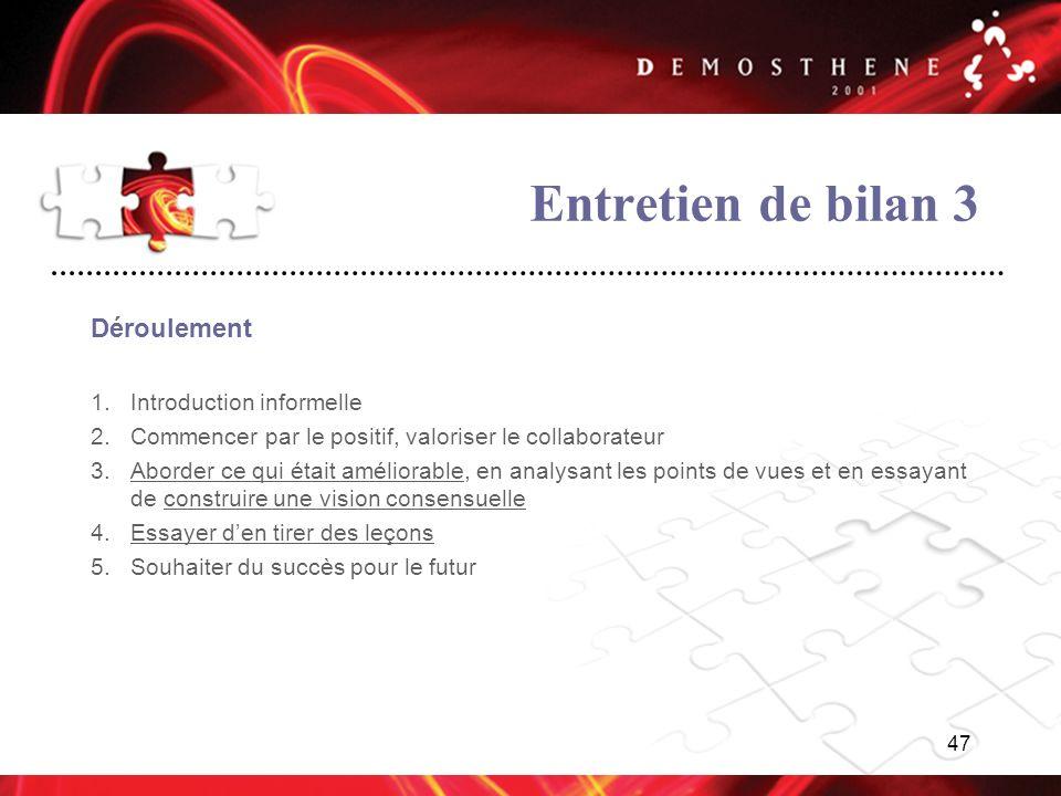Entretien de bilan 3 Déroulement Introduction informelle