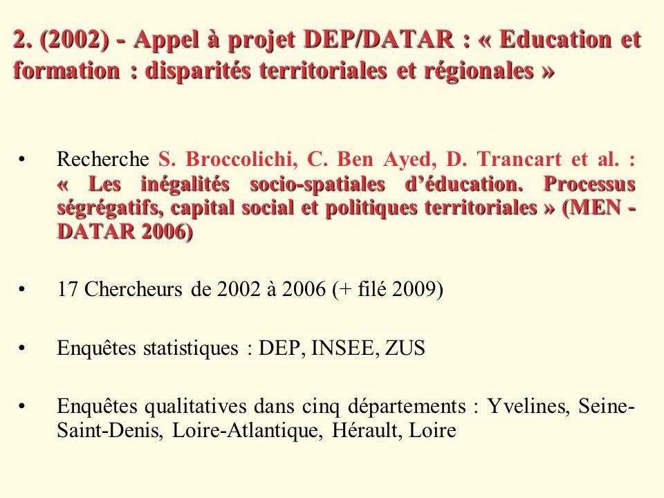 2. (2002) - Appel à projet DEP/DATAR : « Education et formation : disparités territoriales et régionales »