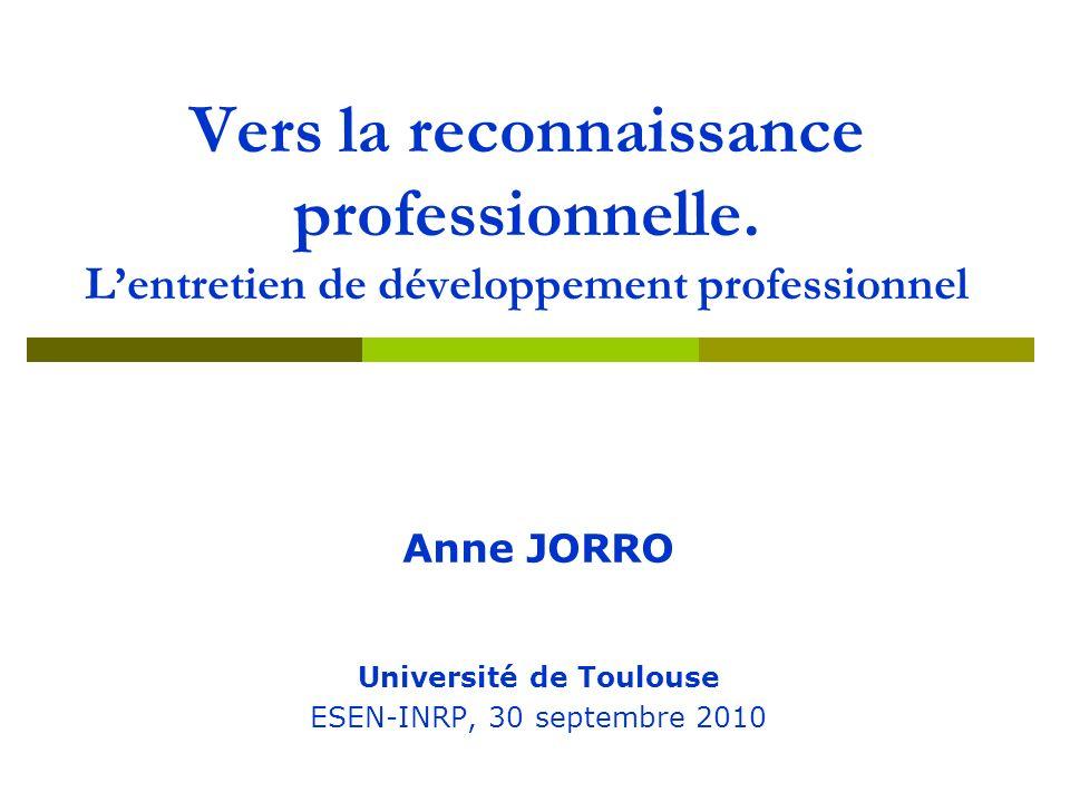 Anne JORRO Université de Toulouse ESEN-INRP, 30 septembre 2010