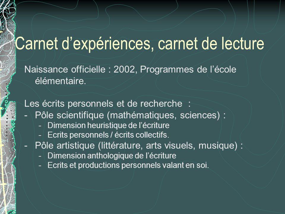 Carnet d'expériences, carnet de lecture