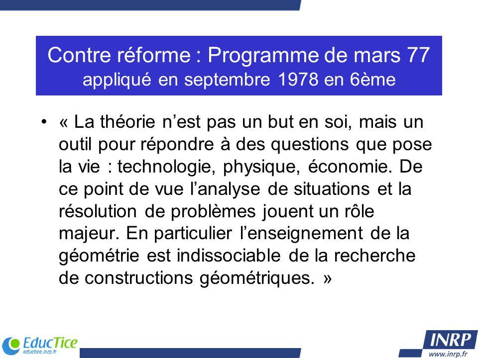 Contre réforme : Programme de mars 77 appliqué en septembre 1978 en 6ème