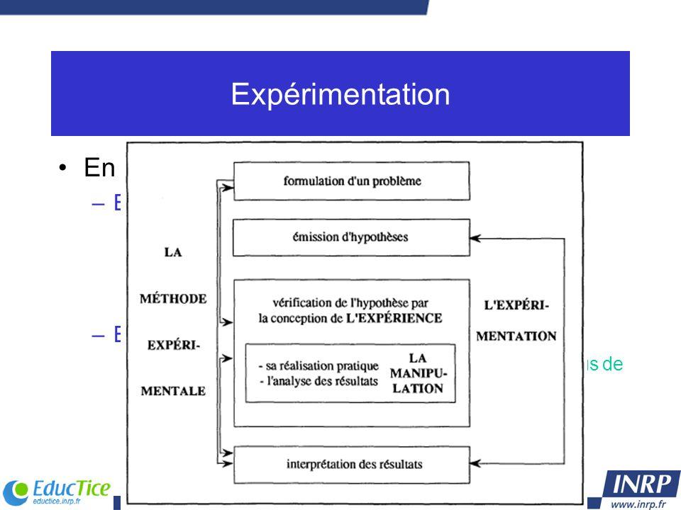 Expérimentation En sciences expérimentales : Expérimentation