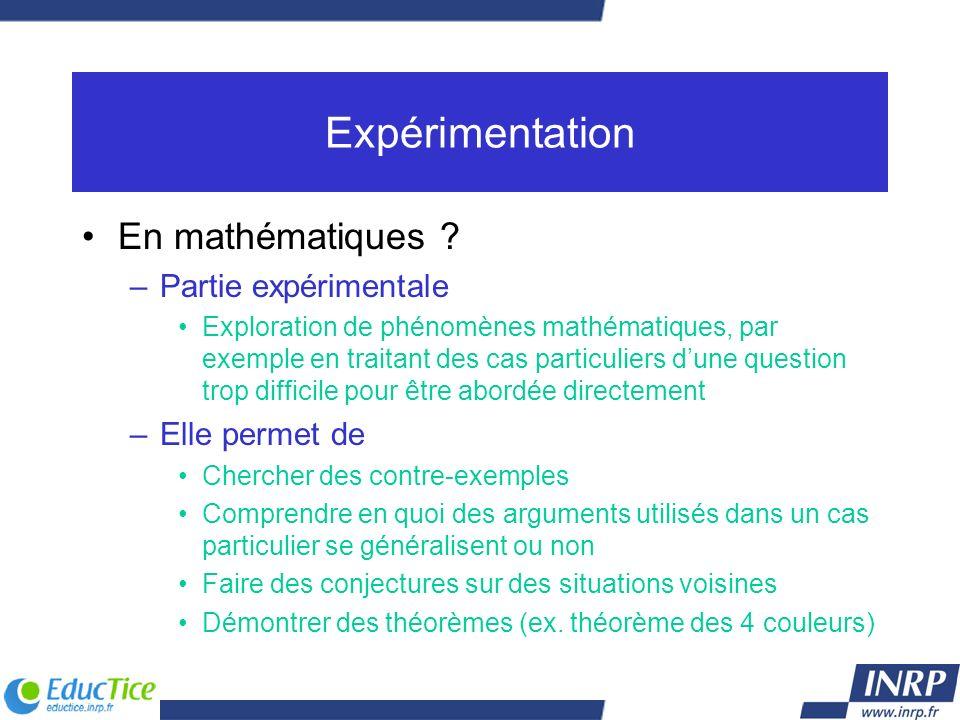 Expérimentation En mathématiques Partie expérimentale Elle permet de