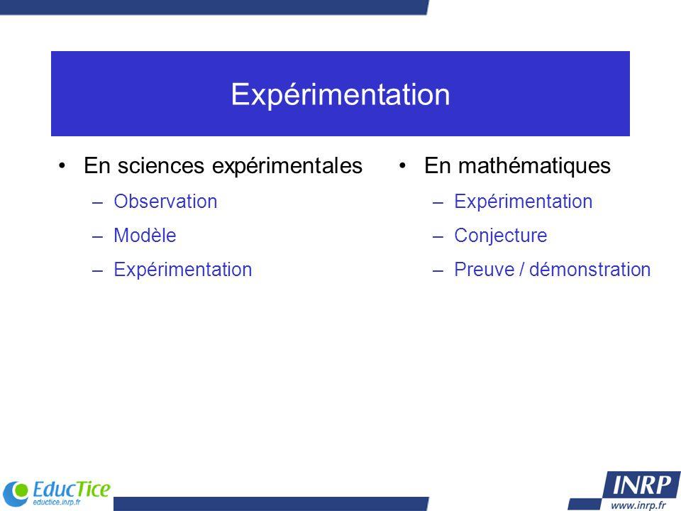 Expérimentation En sciences expérimentales En mathématiques