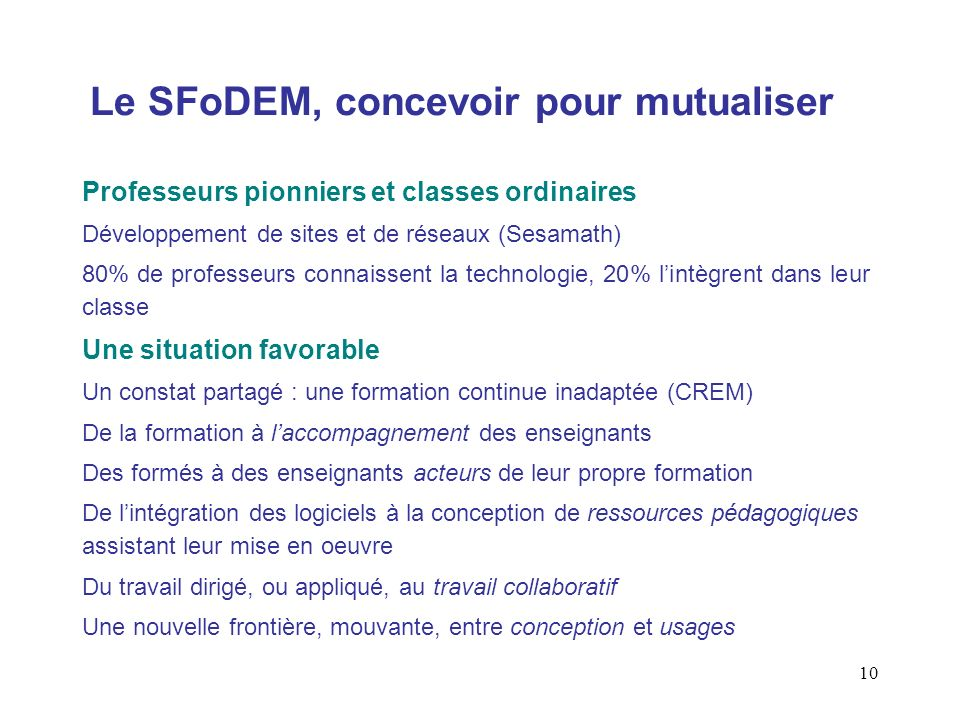 Le SFoDEM, concevoir pour mutualiser