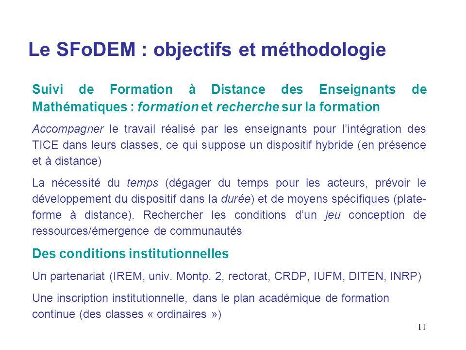 Le SFoDEM : objectifs et méthodologie