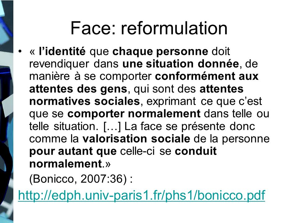 Face: reformulation http://edph.univ-paris1.fr/phs1/bonicco.pdf
