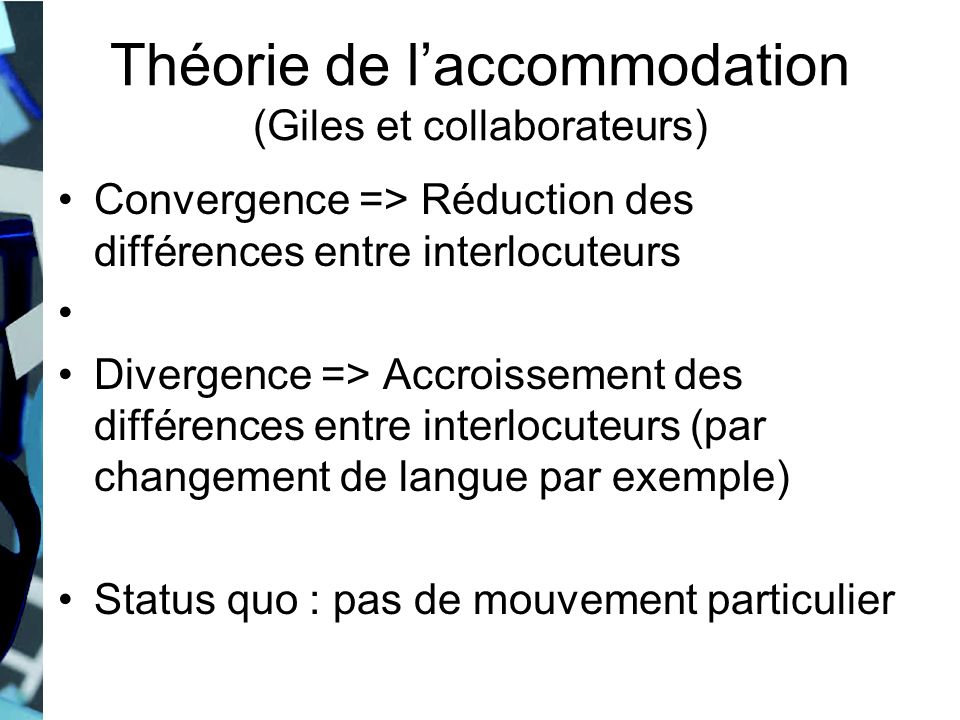 Théorie de l'accommodation (Giles et collaborateurs)