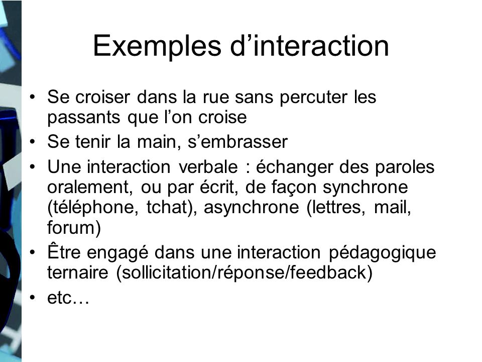 Exemples d'interaction