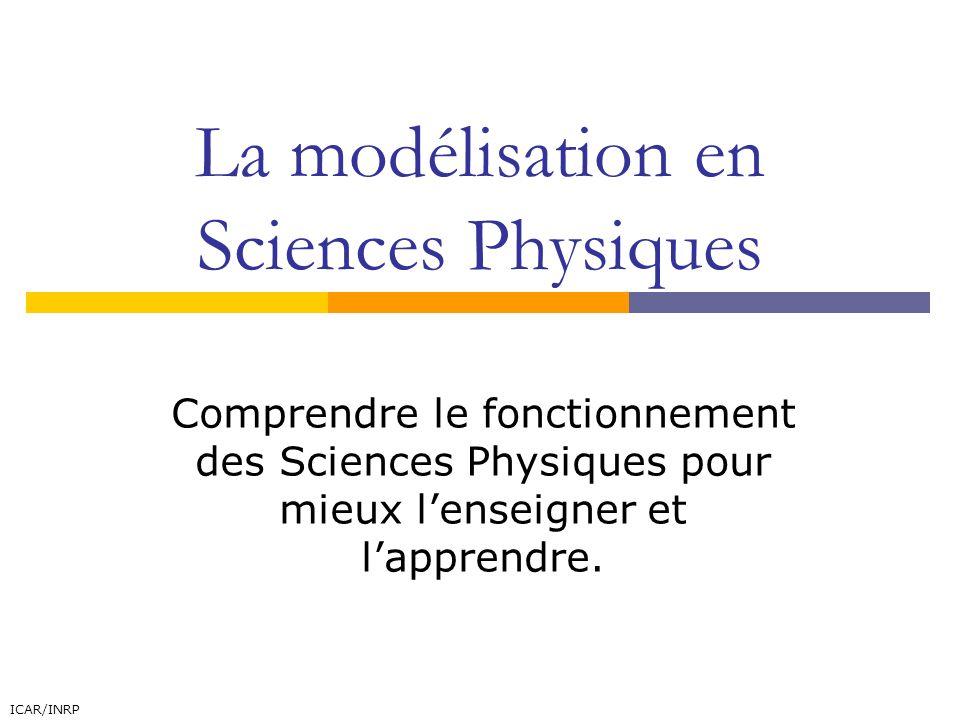 La modélisation en Sciences Physiques