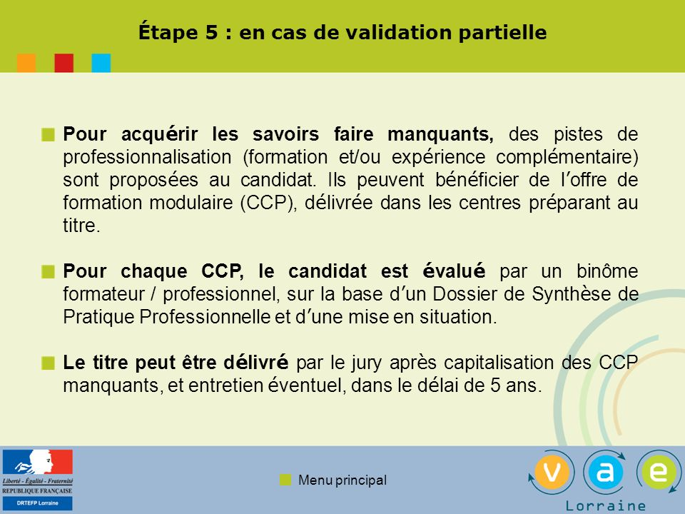 Étape 5 : en cas de validation partielle