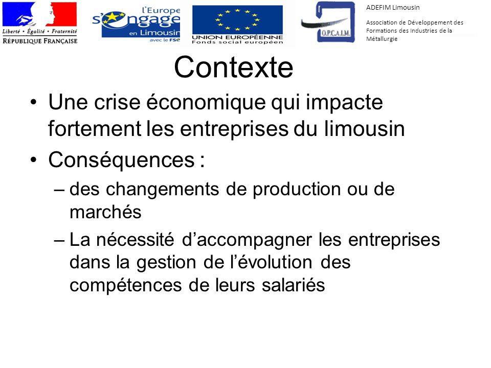 ADEFIM Limousin Association de Développement des Formations des Industries de la Métallurgie. Contexte.