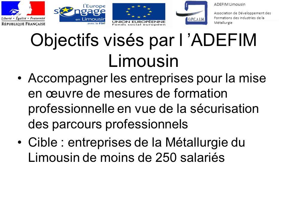 Objectifs visés par l 'ADEFIM Limousin