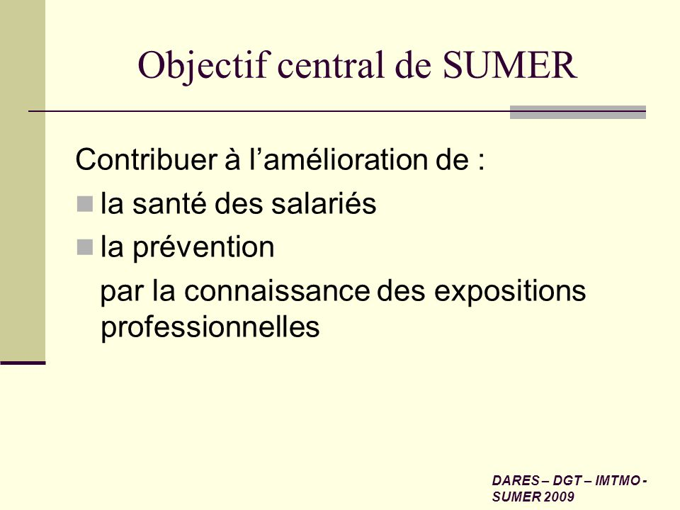 Objectif central de SUMER