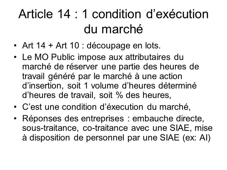 Article 14 : 1 condition d'exécution du marché