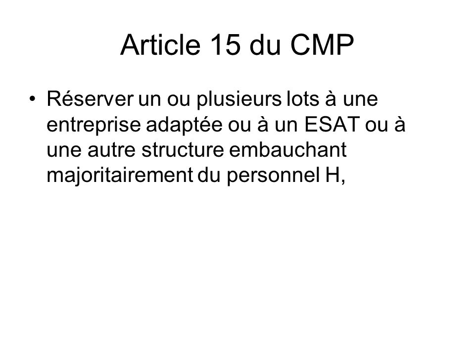 Article 15 du CMP