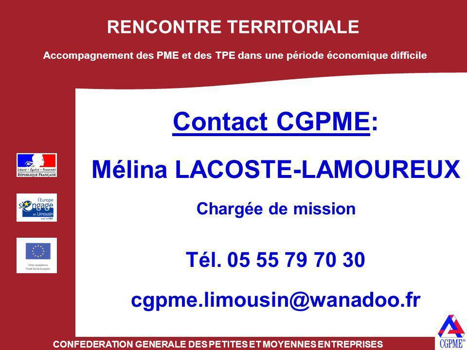 Contact CGPME: Mélina LACOSTE-LAMOUREUX Tél. 05 55 79 70 30
