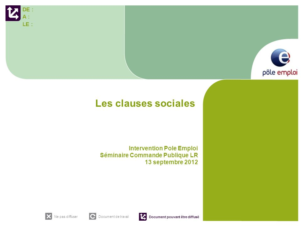 Les clauses sociales Intervention Pole Emploi
