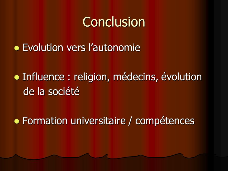 Conclusion Evolution vers l'autonomie