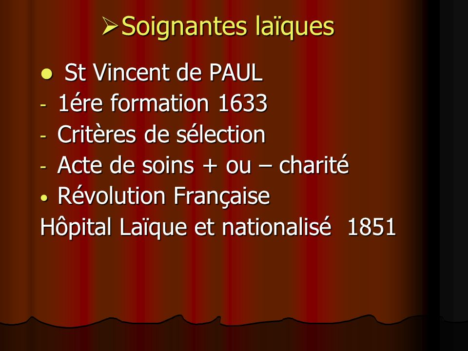 Soignantes laïques St Vincent de PAUL 1ére formation 1633