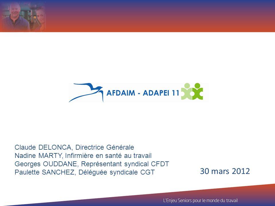 30 mars 2012 Claude DELONCA, Directrice Générale