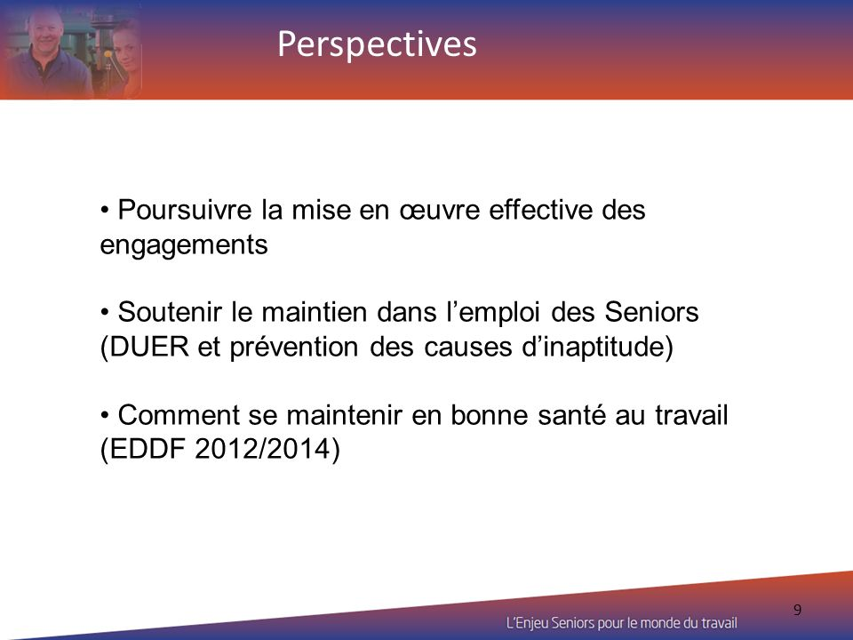 Perspectives Poursuivre la mise en œuvre effective des engagements