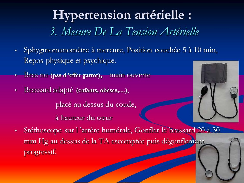 Hypertension artérielle : 3. Mesure De La Tension Artérielle