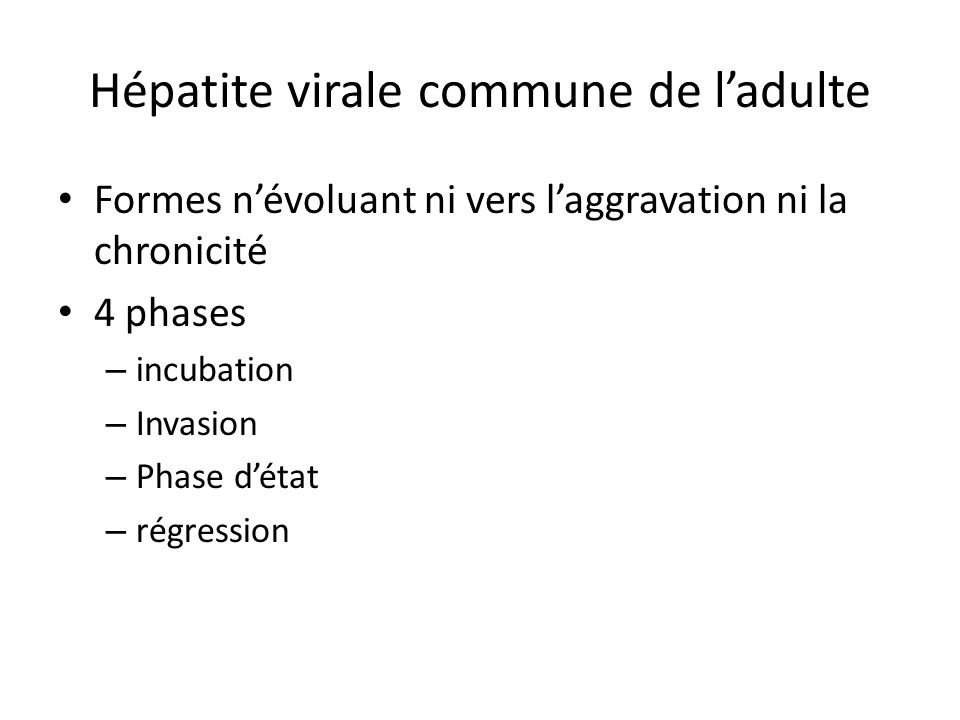 Hépatite virale commune de l'adulte
