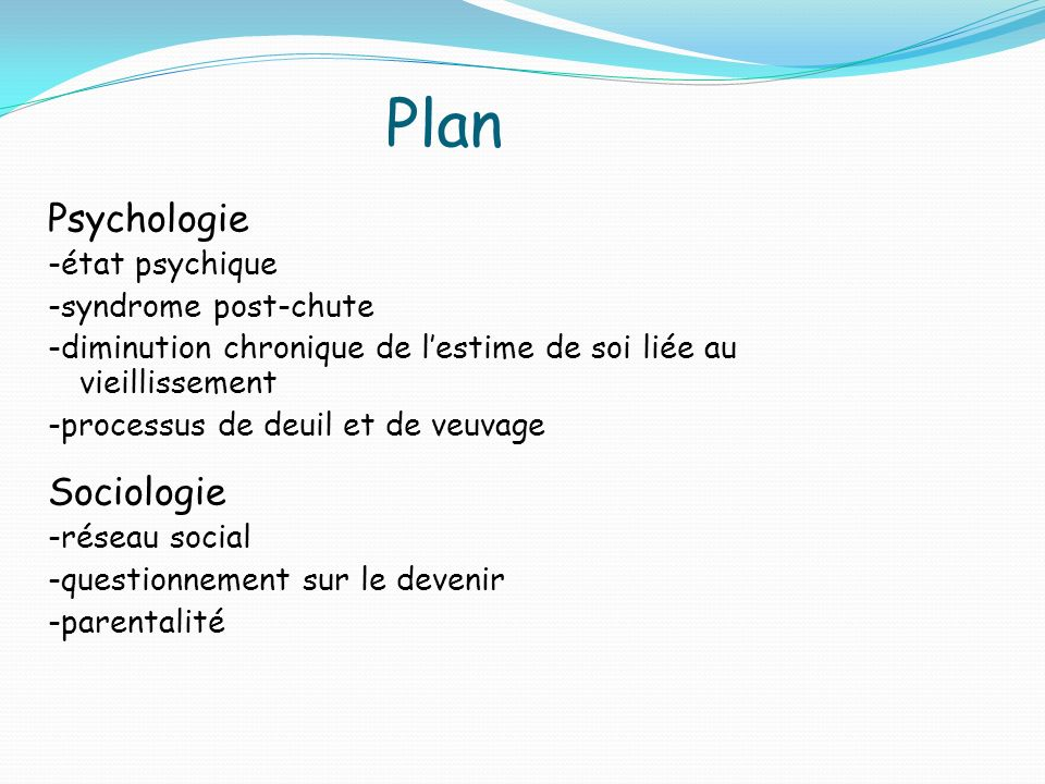 Plan Psychologie Sociologie -état psychique -syndrome post-chute