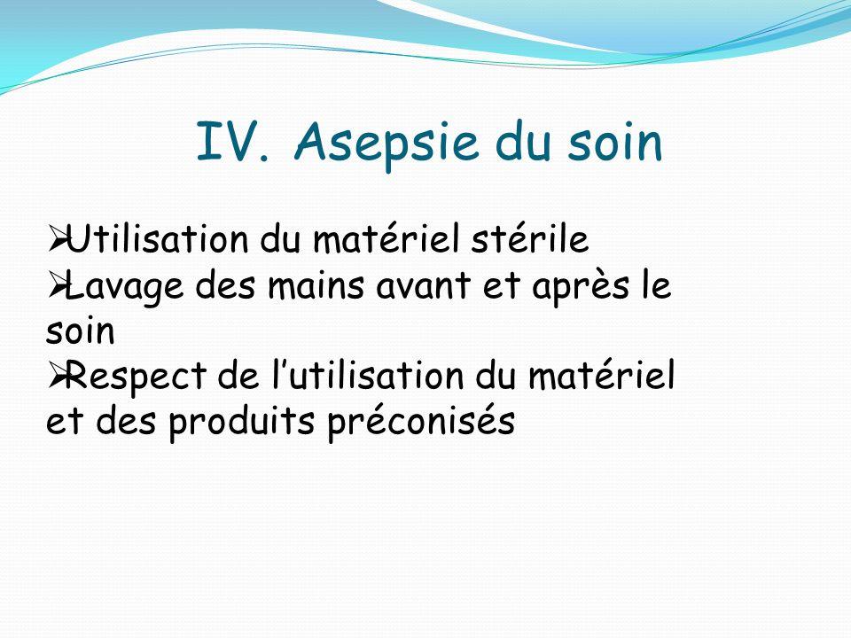 Asepsie du soin Utilisation du matériel stérile