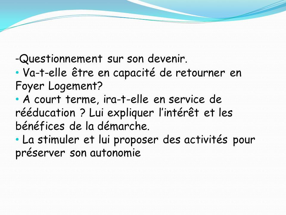 -Questionnement sur son devenir.