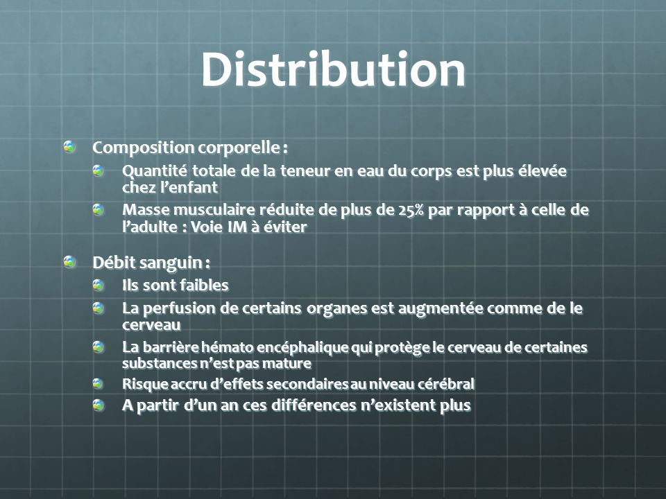 Distribution Composition corporelle : Débit sanguin :