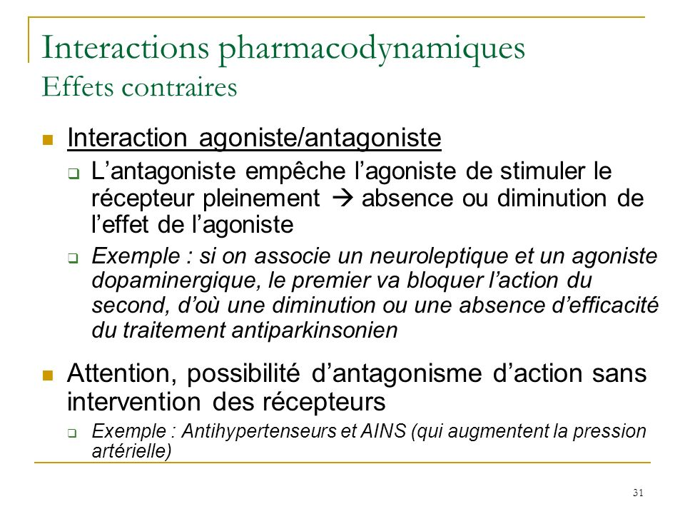 Interactions pharmacodynamiques Effets contraires