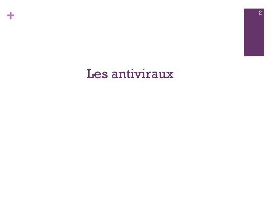 Les antiviraux