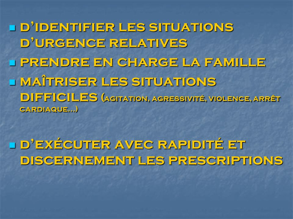 d'identifier les situations d'urgence relatives