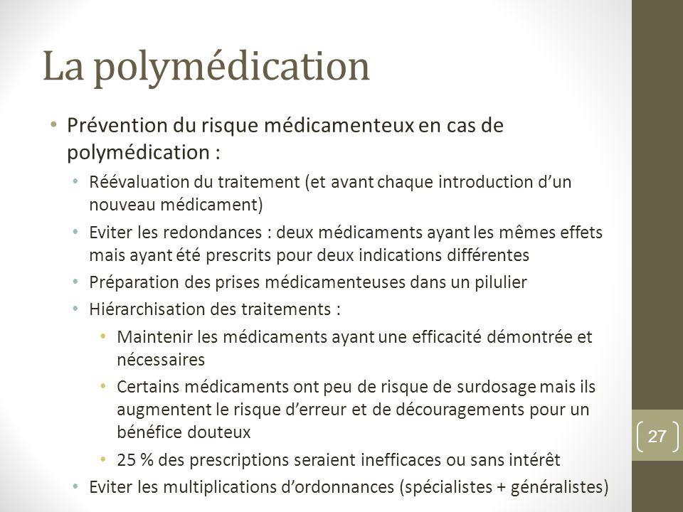 La polymédication Prévention du risque médicamenteux en cas de polymédication :