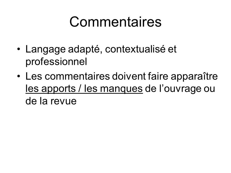 Commentaires Langage adapté, contextualisé et professionnel