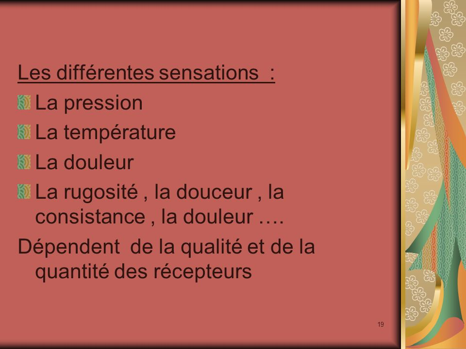 Les différentes sensations :