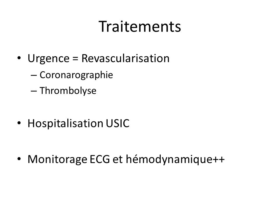 Traitements Urgence = Revascularisation Hospitalisation USIC