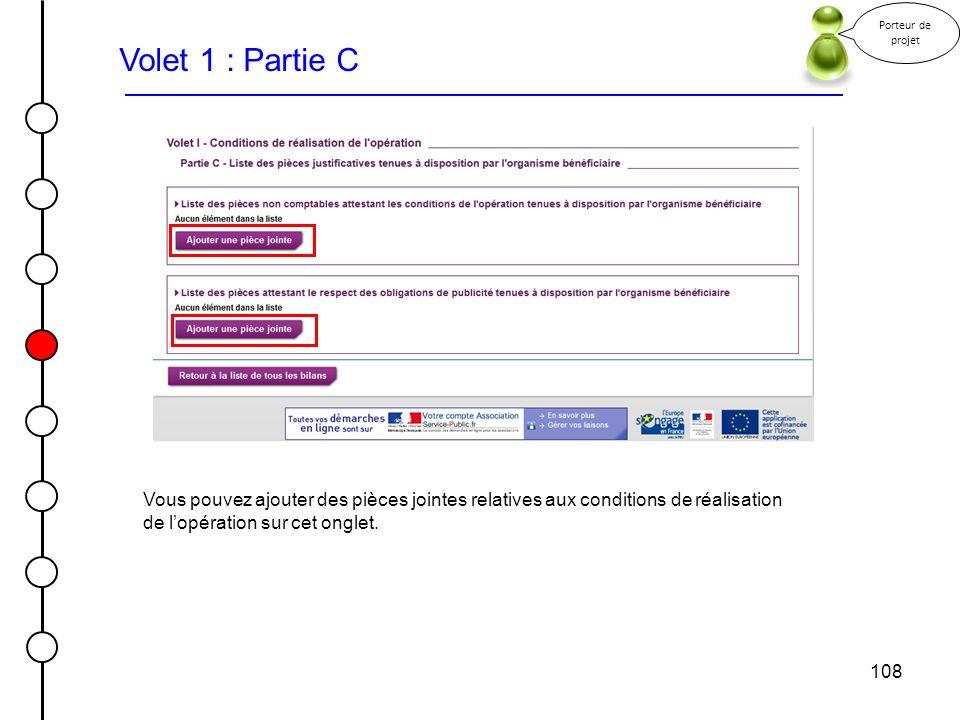 Porteur de projet Volet 1 : Partie C. Vous pouvez ajouter des pièces jointes relatives aux conditions de réalisation de l'opération sur cet onglet.