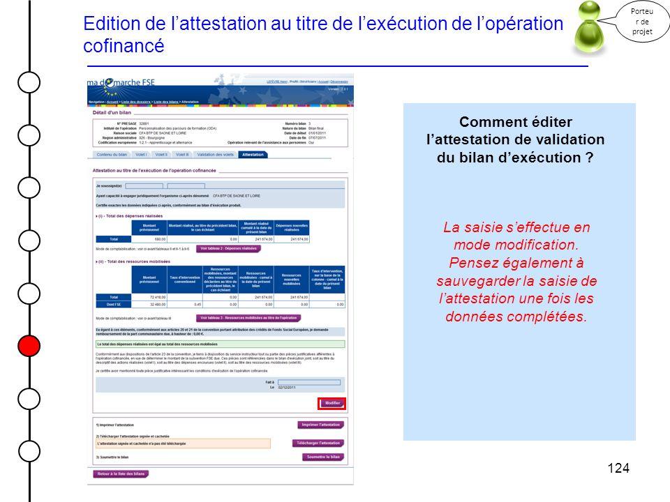 Comment éditer l'attestation de validation du bilan d'exécution
