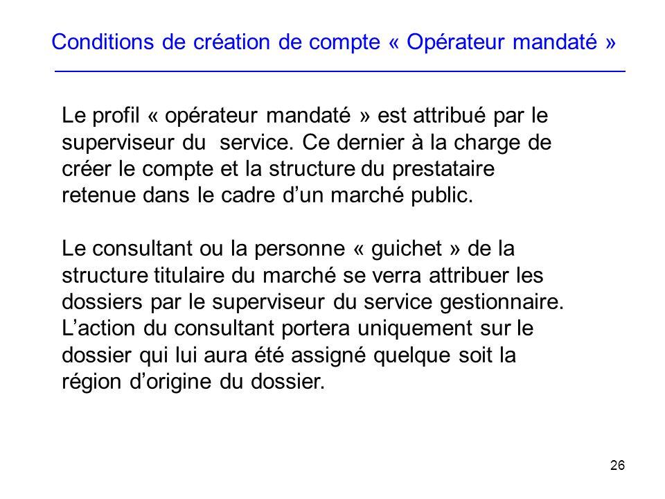 Conditions de création de compte « Opérateur mandaté »