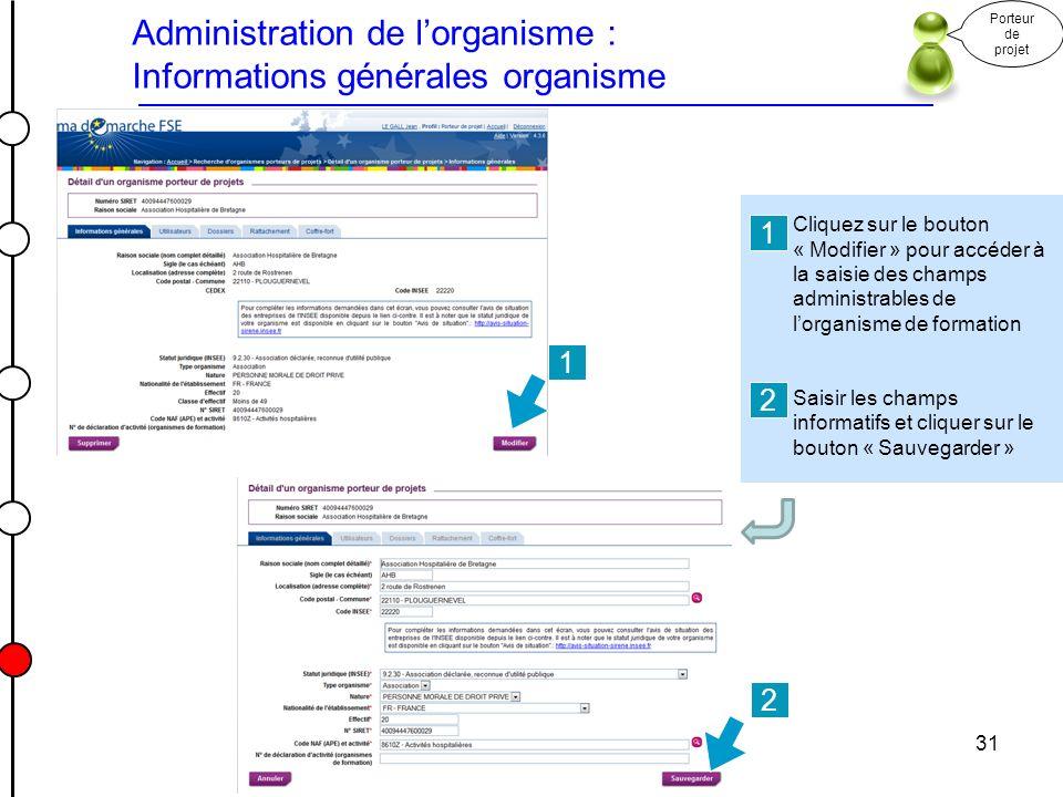 Administration de l'organisme : Informations générales organisme